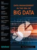 DBTA Best Practices Series: Data Management in the Era of Big Data