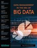 DBTA Best Practices Series: Data Management in the Era of Big Data