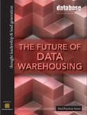 DBTA Best Practices: The Future of Data Warehousing