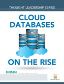 DBTA Thought Leadership Series: Cloud Databases on the Rise