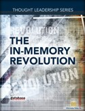 DBTA Thought Leadership Series: The In-Memory Revolution
