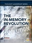 DBTA Thought Leadership Series: The In-Memory Revolution