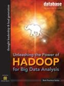 DBTA Best Practices:Unleashing the Power of Hadoop for Big Data Analysis: Part II