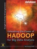 DBTA Best Practices:Unleashing the Power of Hadoop for Big Data Analysis: Part II