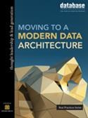 DBTA Best Practices: Moving to a Modern Data Architecture