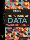 DBTA Best Practices: The Future of Data Warehousing: 2015