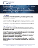 ITG Exec Brief: Cost/Benefit Case for IBM DB2 10.5 for High Performance Analytics and Transaction Processing vs Oracle
