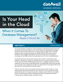 Is Your Head in the Cloud When it Comes to Database Management?