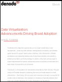 Data Virtualization: Advancements Driving Broad Adoption