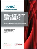 DBA-Security Superhero 2014 IOUG Enterprise Data Security Survey