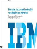 Five steps to successful application consolidation and retirement