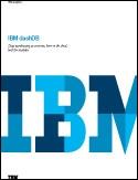 IBM dashDB-Data warehousing as-a-service, born on the cloud, built on analytics
