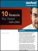10 Reasons You Need Half a DBA