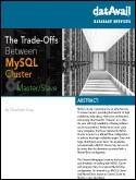 The Trade-Offs Between MySQL Cluster and Master Slave
