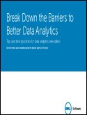 Break Down the Barriers to Better Analytics