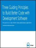 Three Guiding Principles to Build Better Code with Development Software