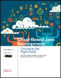 Cloud-Based Java Development: Choosing the Right PaaS