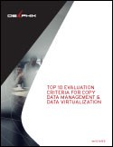 Top 10 Criteria for Data Management and Virtualization