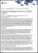 IDC Market Spotlight: Taking Data Management Costs in a Cloudy IT World