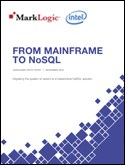 From Mainframe to NoSQL with MarkLogic and Intel