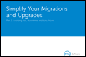 E-book: Simplify Your Migrations and Upgrades, Part 1