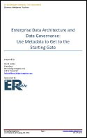 Enterprise Data Architecture and Data Governance: Use Metadata to Get to the Starting Gate