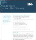 Top 10 Reasons to Select ERwin  Modeling