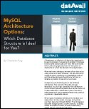 MySQL Architecture Options: Which Database Structure is Ideal for You?