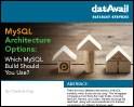 MySQL Architecture Options: Which MySQL Build Should You Use?