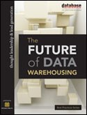 The FUTURE of DATA WAREHOUSING