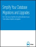 eBook: Simplify Your Database Migrations and Upgrades Part Three