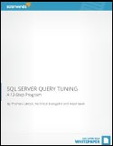 SQL SERVER QUERY TUNING: A 12-Step Program