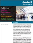 Achieving Unified Commerce in the Data-Driven Retail Industry