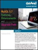 MySQL 5.7 Features, Enhancements, and Upgrade Path