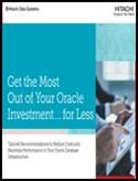 Get the Most Out of Your Oracle Investment   for Less