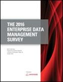 The 2016 Enterprise Data Management Survey