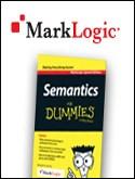 Semantics for Dummies, MarkLogic Special Edition