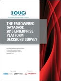 THE EMPOWERED DATABASE: 2016 ENTERPRISE PLATFORM DECISIONS SURVEY