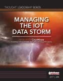 MANAGING THE IOT DATA STORM