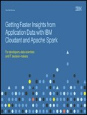 Getting Faster Insights from Application Data with IBM Cloudant and Spark