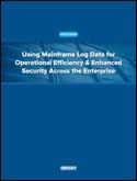 Using Mainframe Log Data for Operational Efficiency & Enhanced Security Across the Enterprise