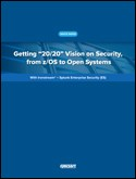 Getting 20/20 Vision on Security, from z/OS to Open Systems