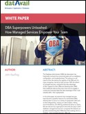 DBA Superpowers Unleashed: How Managed Services Empower Your Team