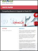 Compelling Reasons to Upgrade to Oracle 12.1