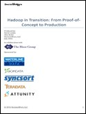 Hadoop in Transition: From Proof-of-Concept to Production