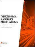 THE MODERN DATA PLATFORM FOR ORACLE  ANALYTICS