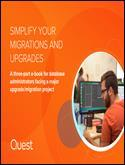 Simplify your Migrations and Upgrades, Part 1