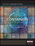 The Rise of Containers for Big Data