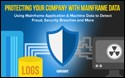 Protecting Your Company with Mainframe Data