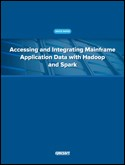 Accessing and Integrating Mainframe Application Data with Hadoop and Spark
